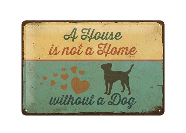 Металлический постер в ретро-стиле A House is not a Home without a Dog 20x30 cm SG-126794