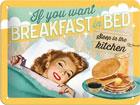 Металлический постер в ретро-стиле If you want breakfast in bed 15x20cm SG-78439